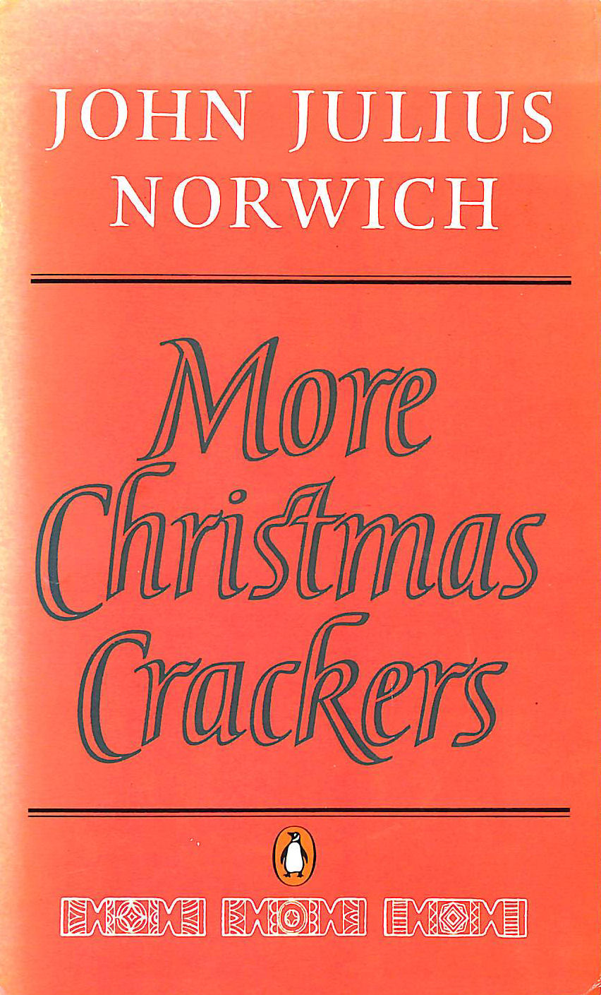 Image for More Christmas Crackers: Being Ten Commonplace Selections 1980-89