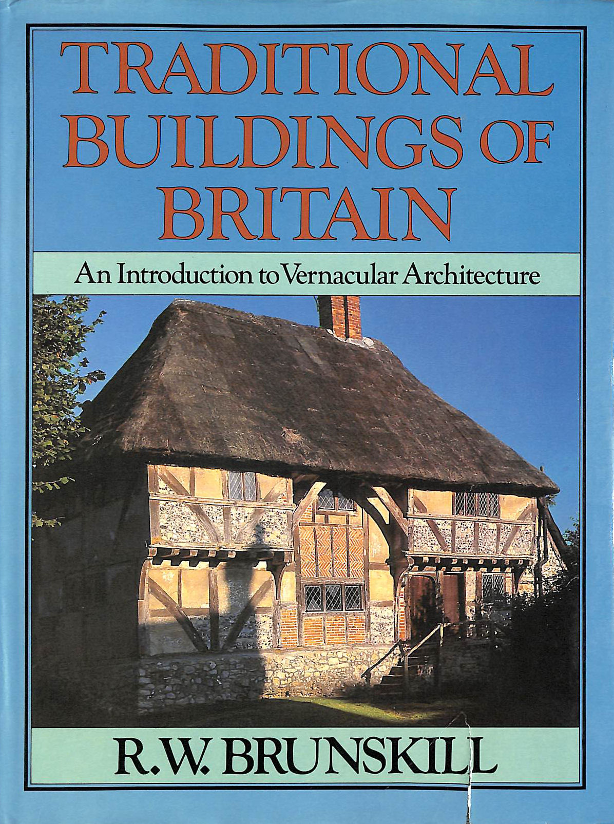 Image for Traditional Buildings of Britain: Introduction to Vernacular Architecture