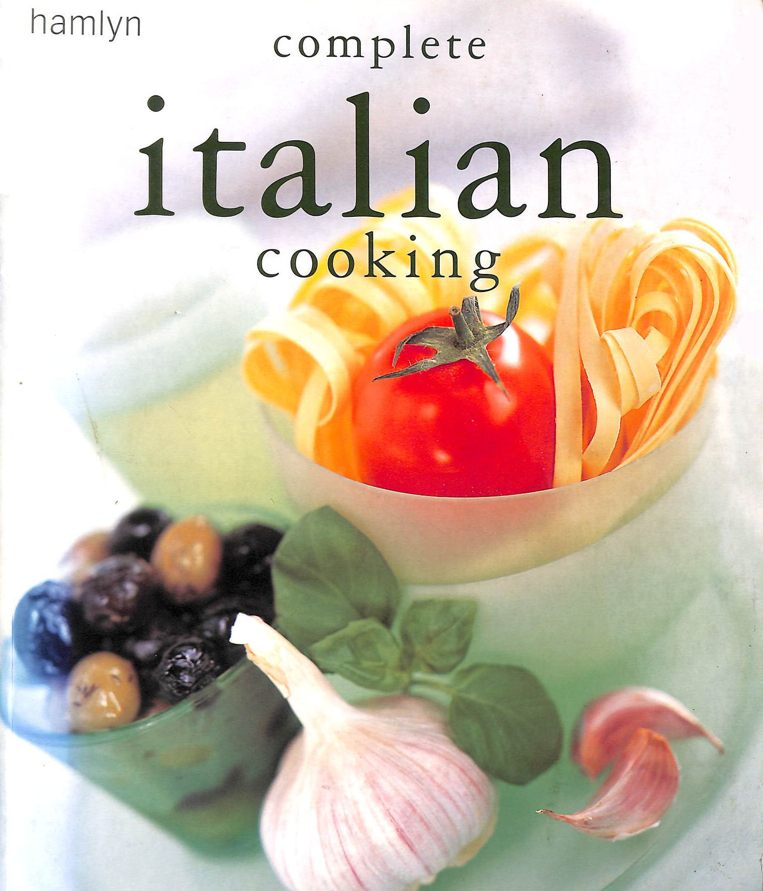 Image for Hamlyn Complete Italian Cooking (Complete Cooking)