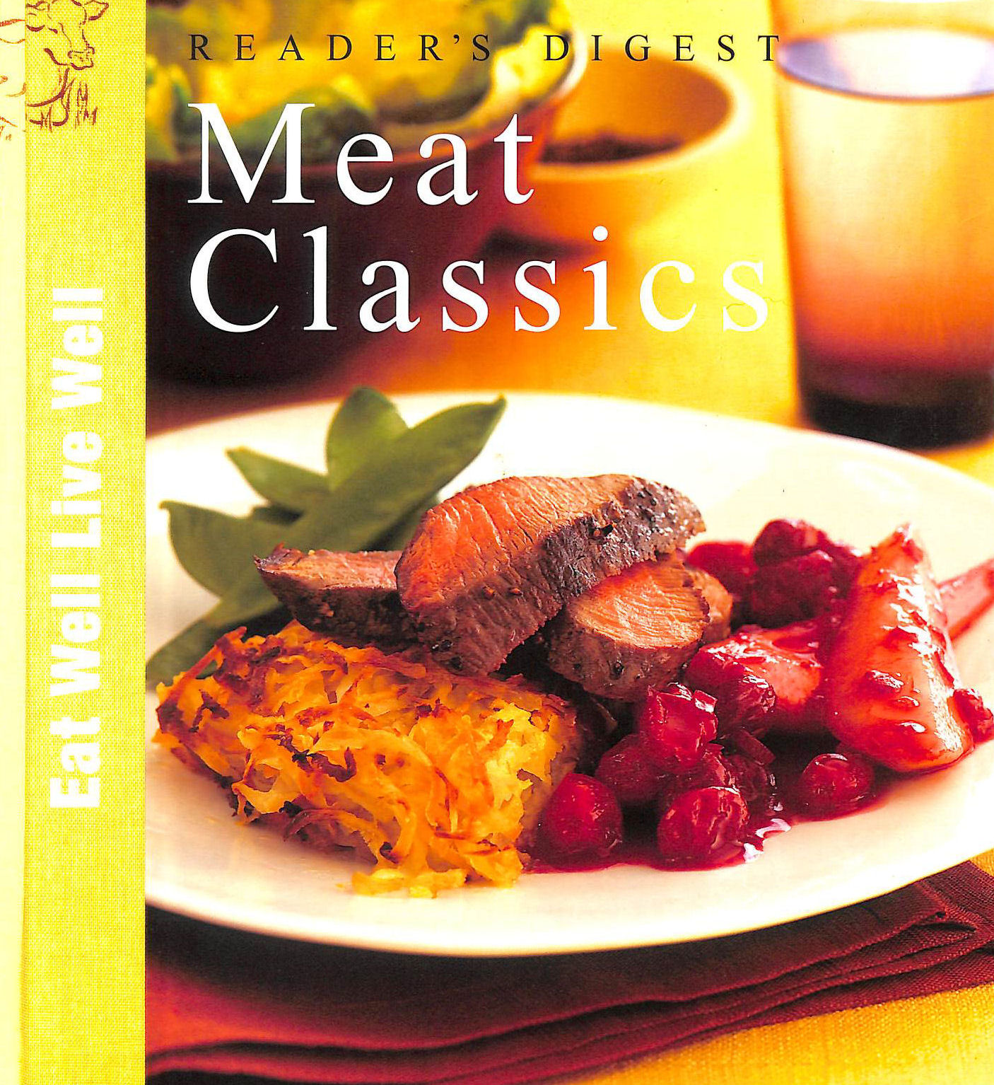 Image for Meat Classics (Eat Well, Live Well S.)