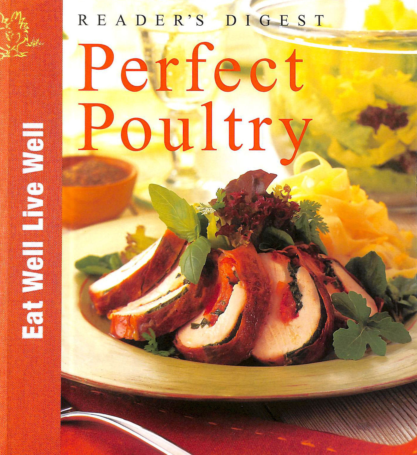 Image for Reader's Digest Perfect Poultry (Eat Well, Live Well)