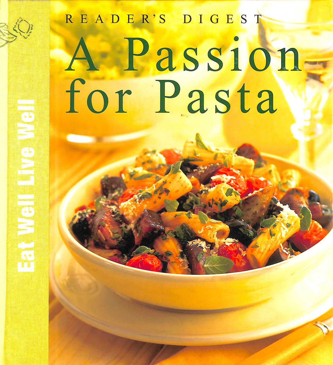 Image for A Passion for Pasta (Eat Well, Live Well S.)