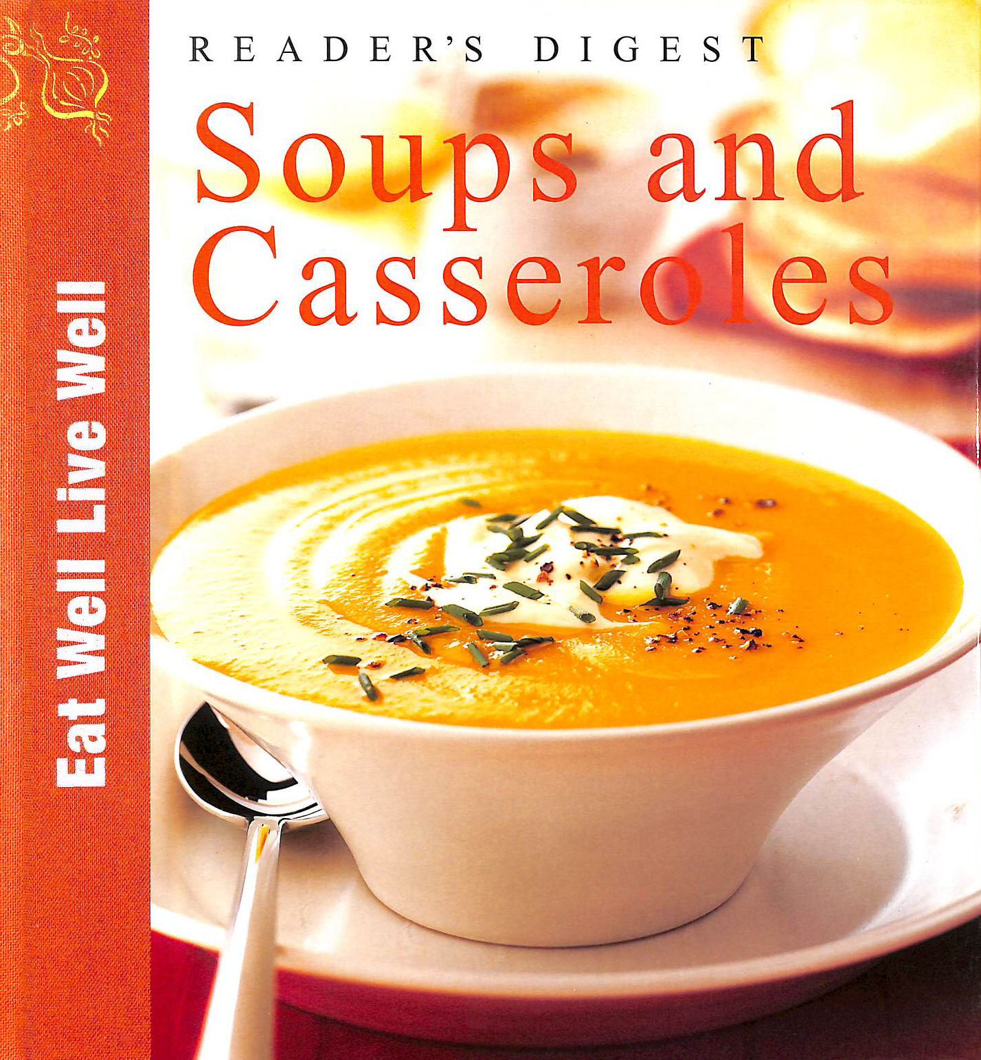 Image for Soups and Casseroles (Eat Well, Live Well S.)