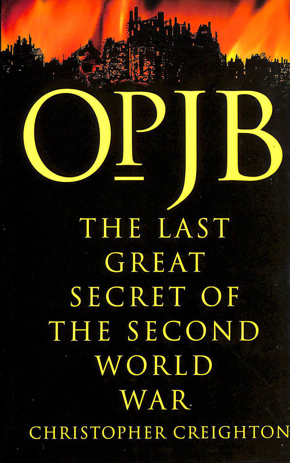 Image for Op. JB The Last Great Secret of the Second world War
