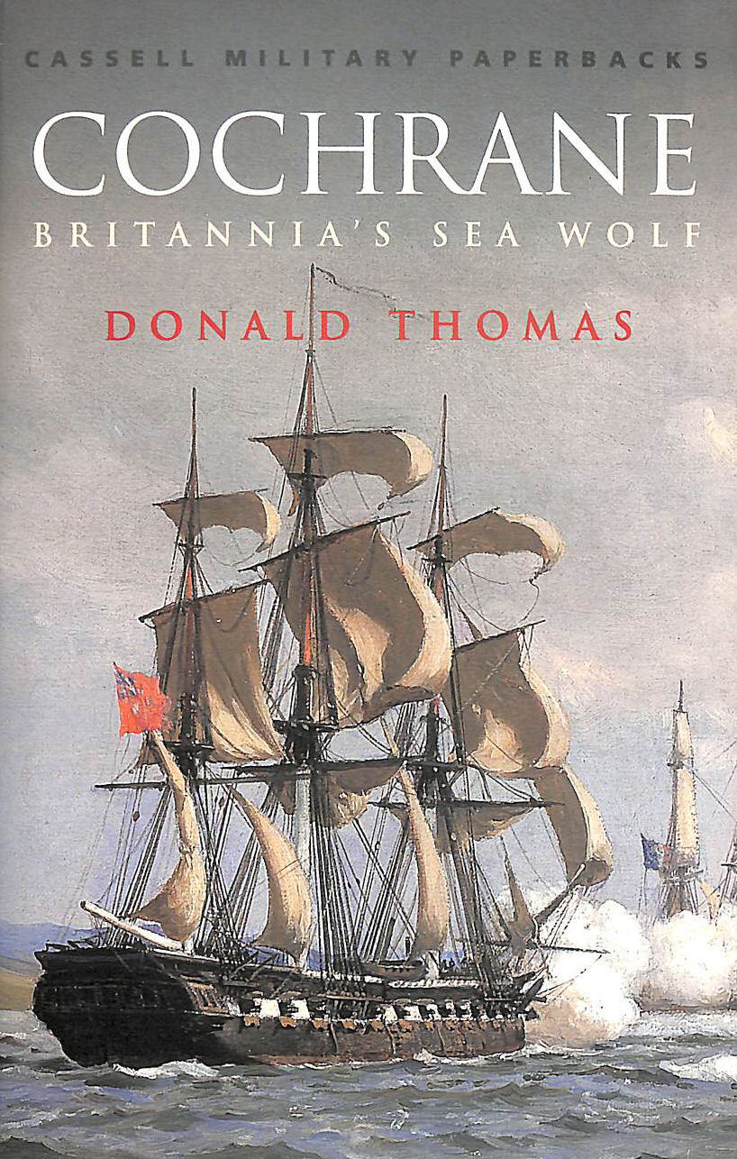 Image for Cochrane: The Story of Britannia's Sea Wolf (CASSELL MILITARY PAPERBACKS)