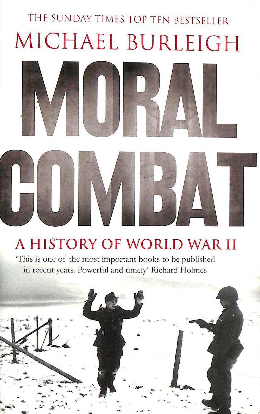 Image for Moral Combat: A History of World War II
