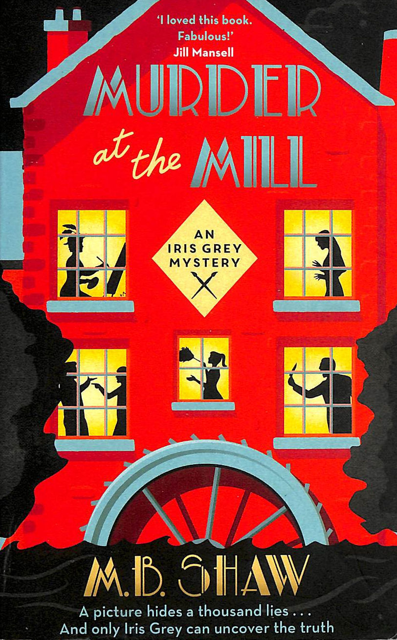 Image for Murder at the Mill (The Iris Grey Mysteries)