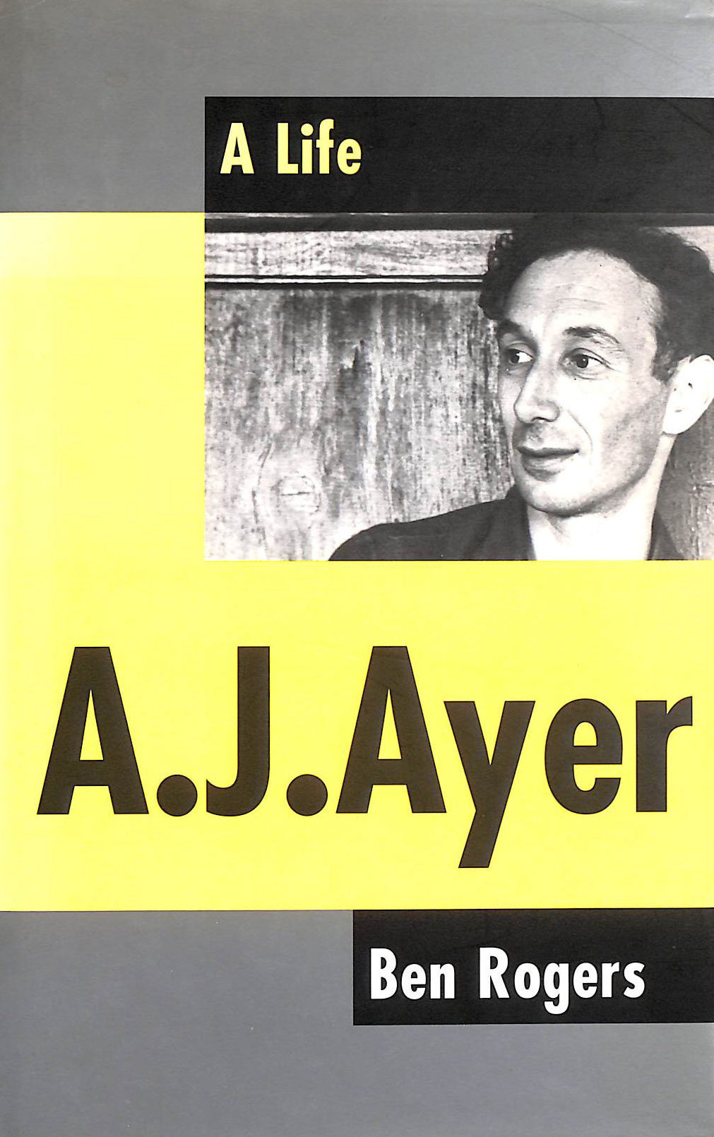 Image for A. J. Ayer: A Life