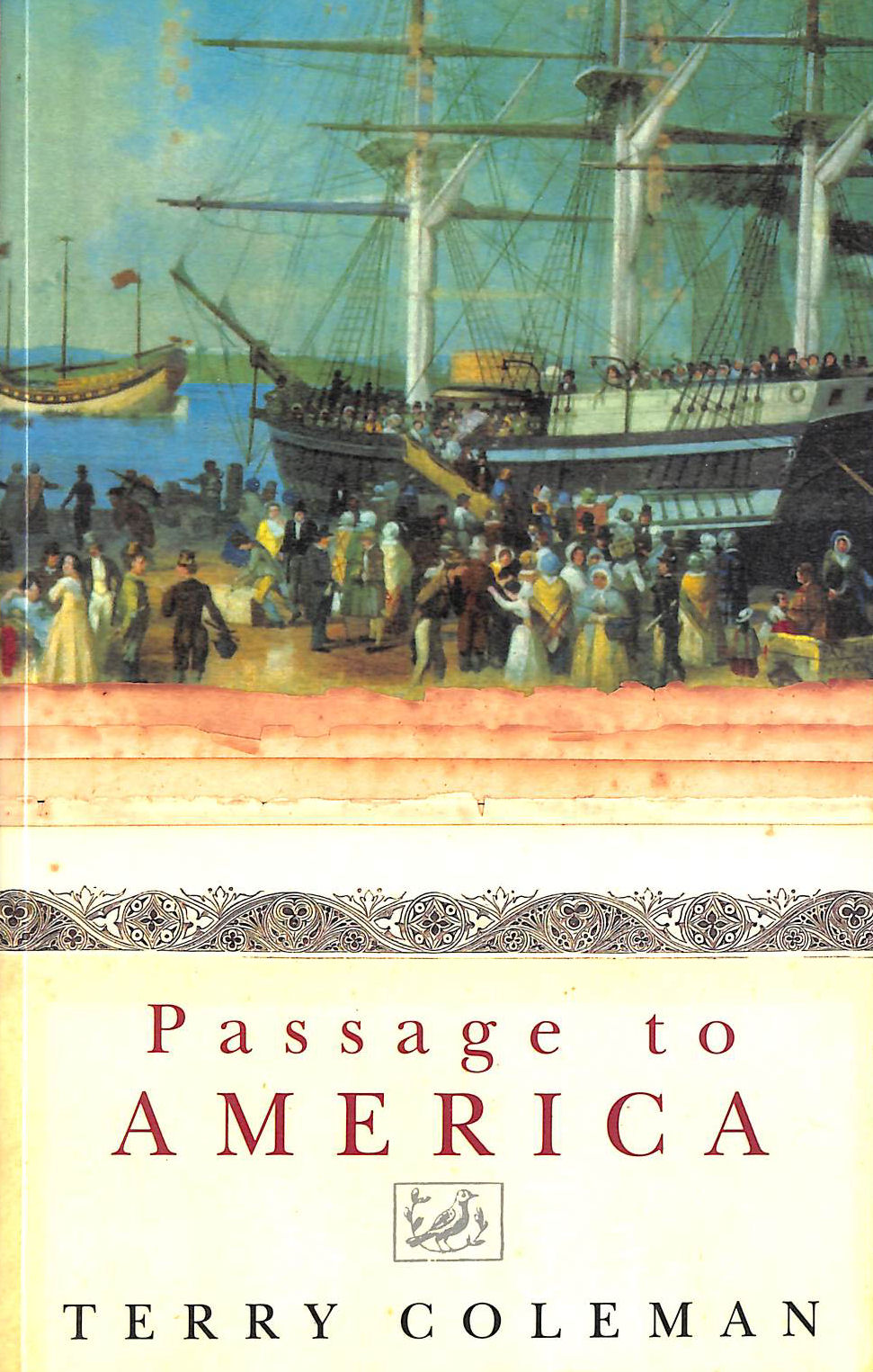 Image for Passage To America: A History of Emigrants From Great Britain and Ireland to America in the Mid-Nineteenth Century