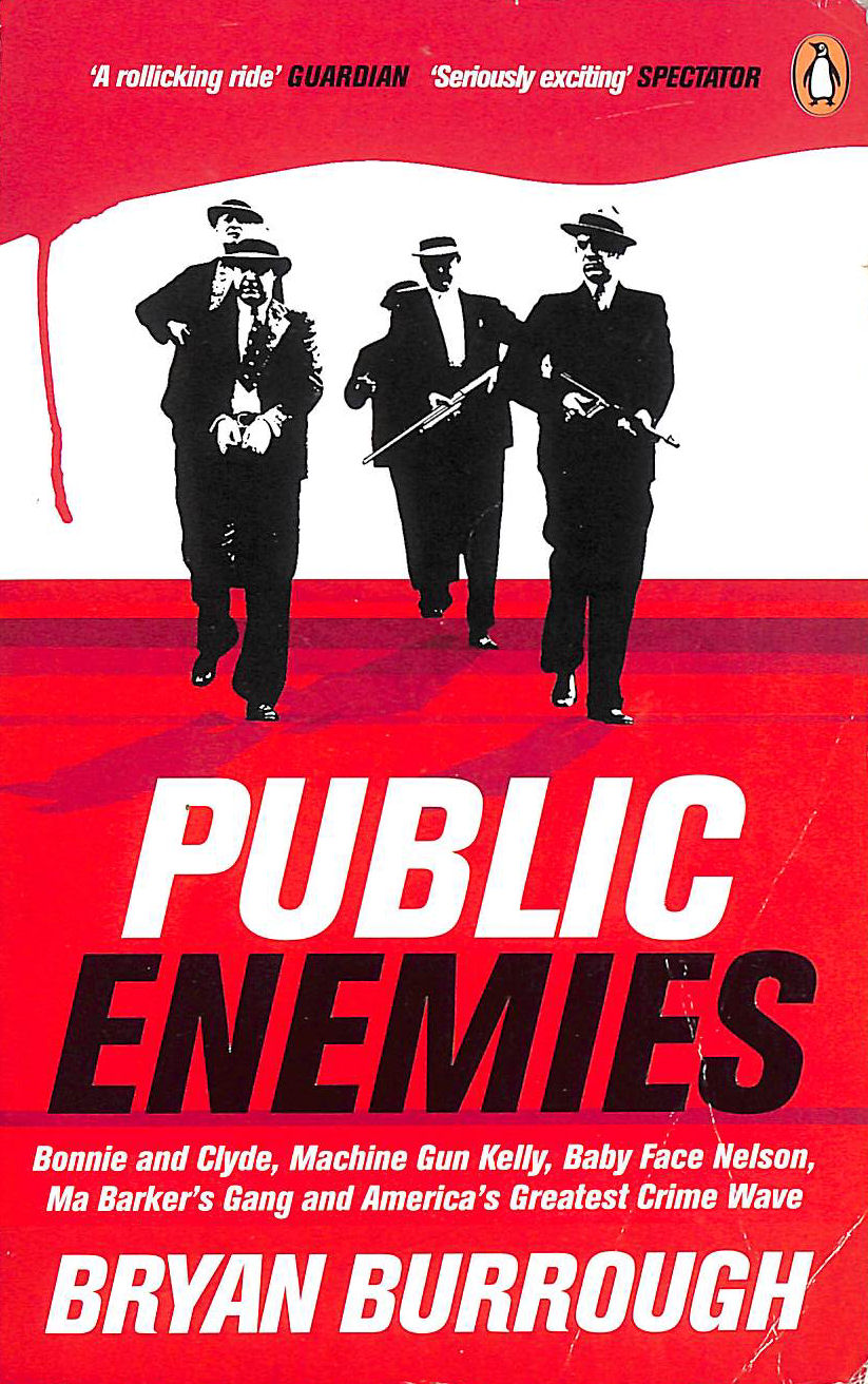 Image for Public Enemies [Film Tie-in]: The True Story of America's Greatest Crime Wave