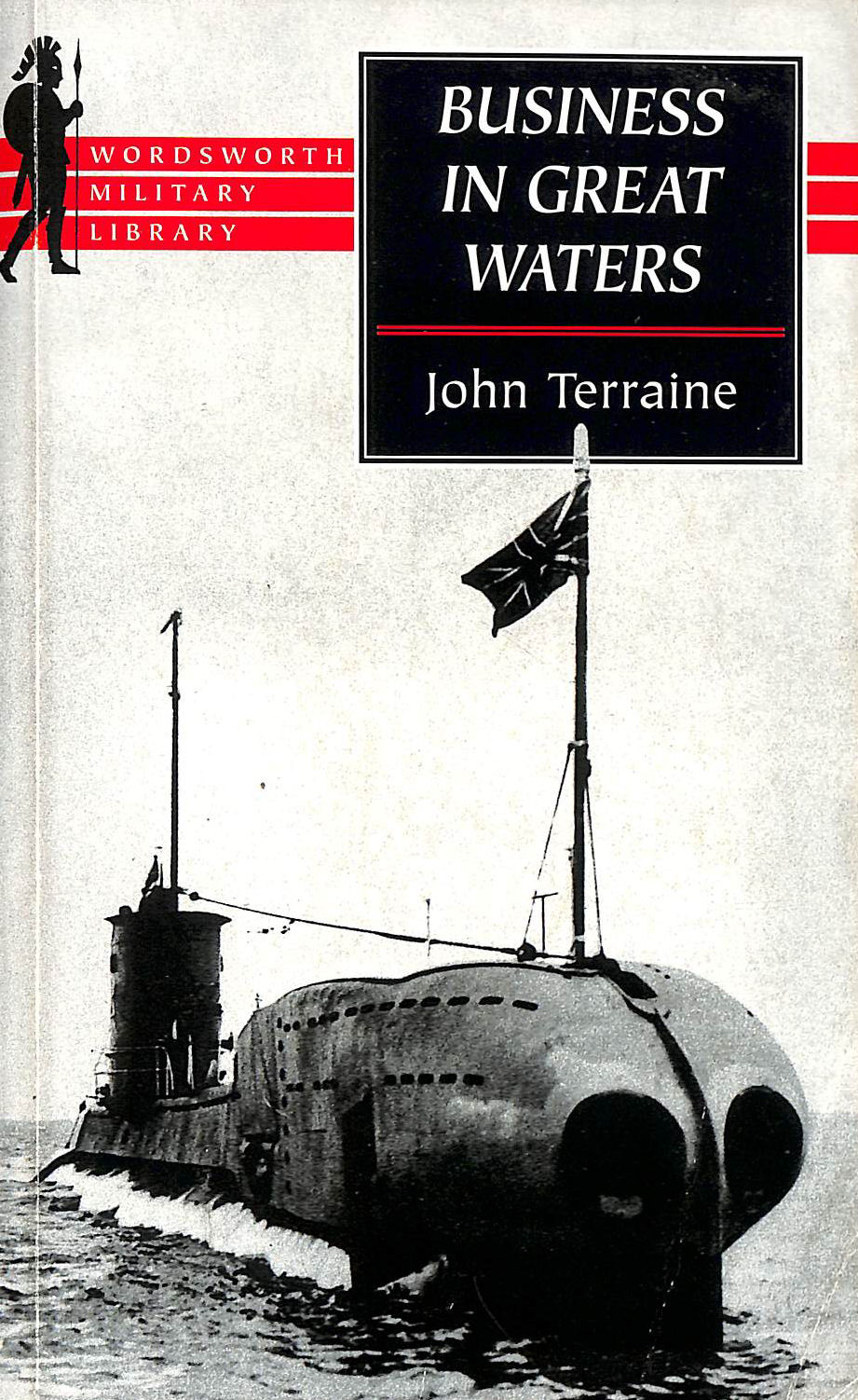 Image for Business in Great Waters: U-boat Wars, 1916-45 (Wordsworth Military Library)