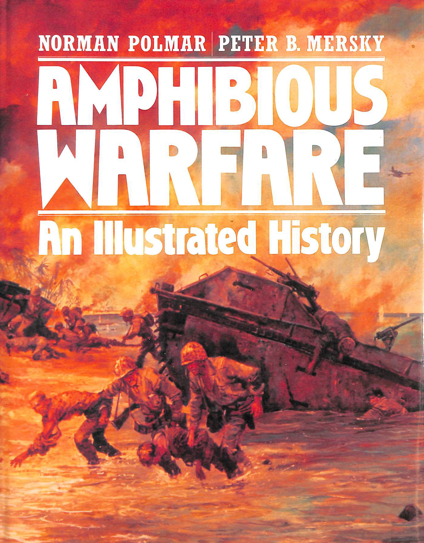 Image for Amphibious Warfare: An Illustrated History