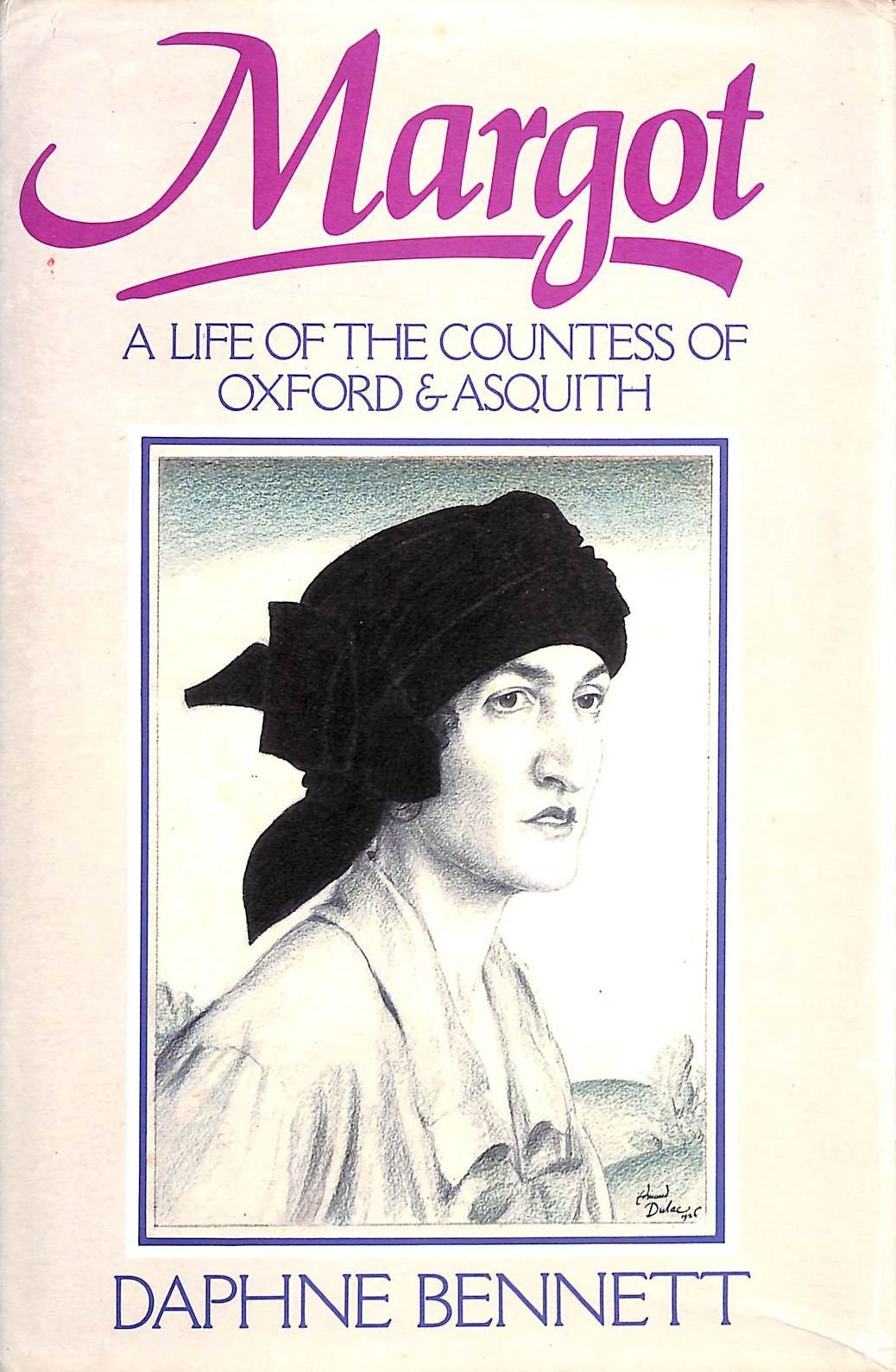 Image for Margot Margot : A Life of The Countess of Oxford & Asquith