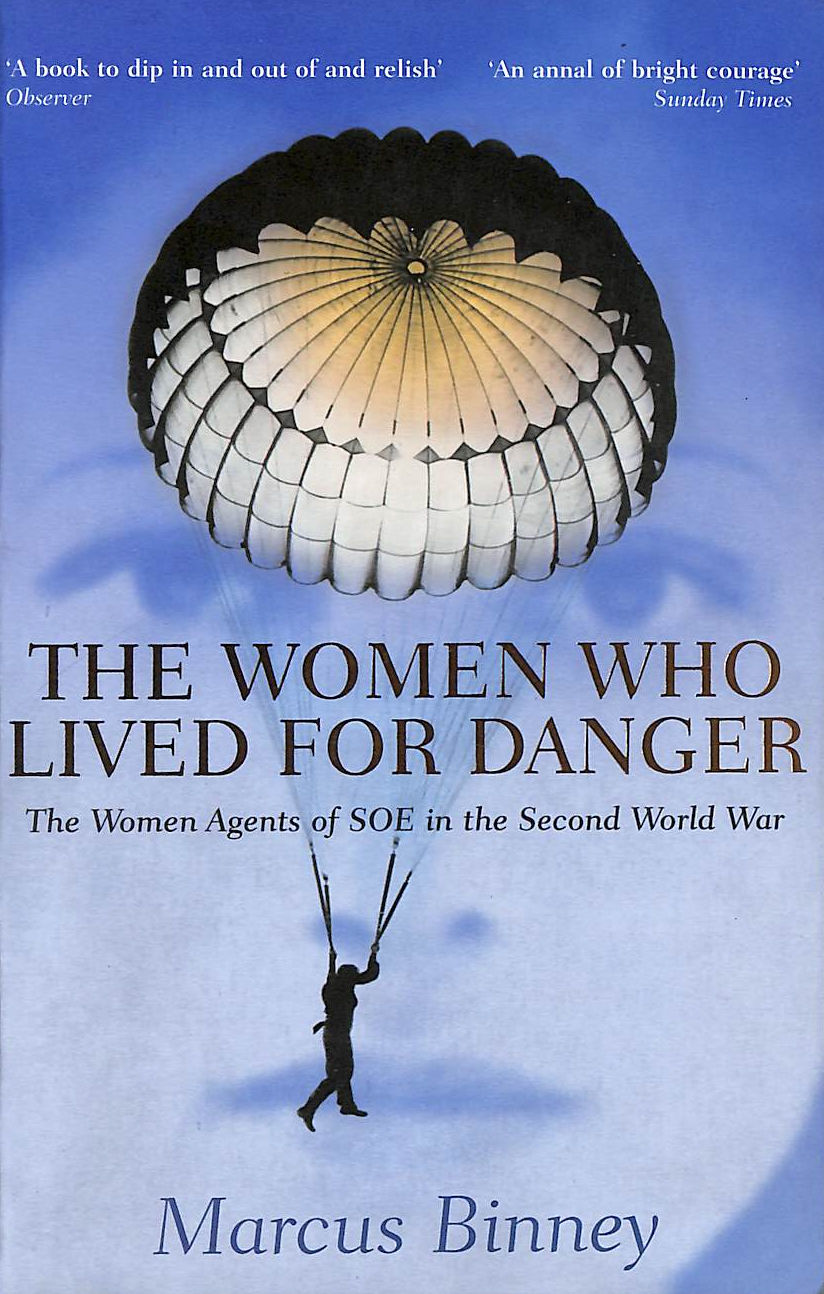Image for The Women Who Lived For Danger