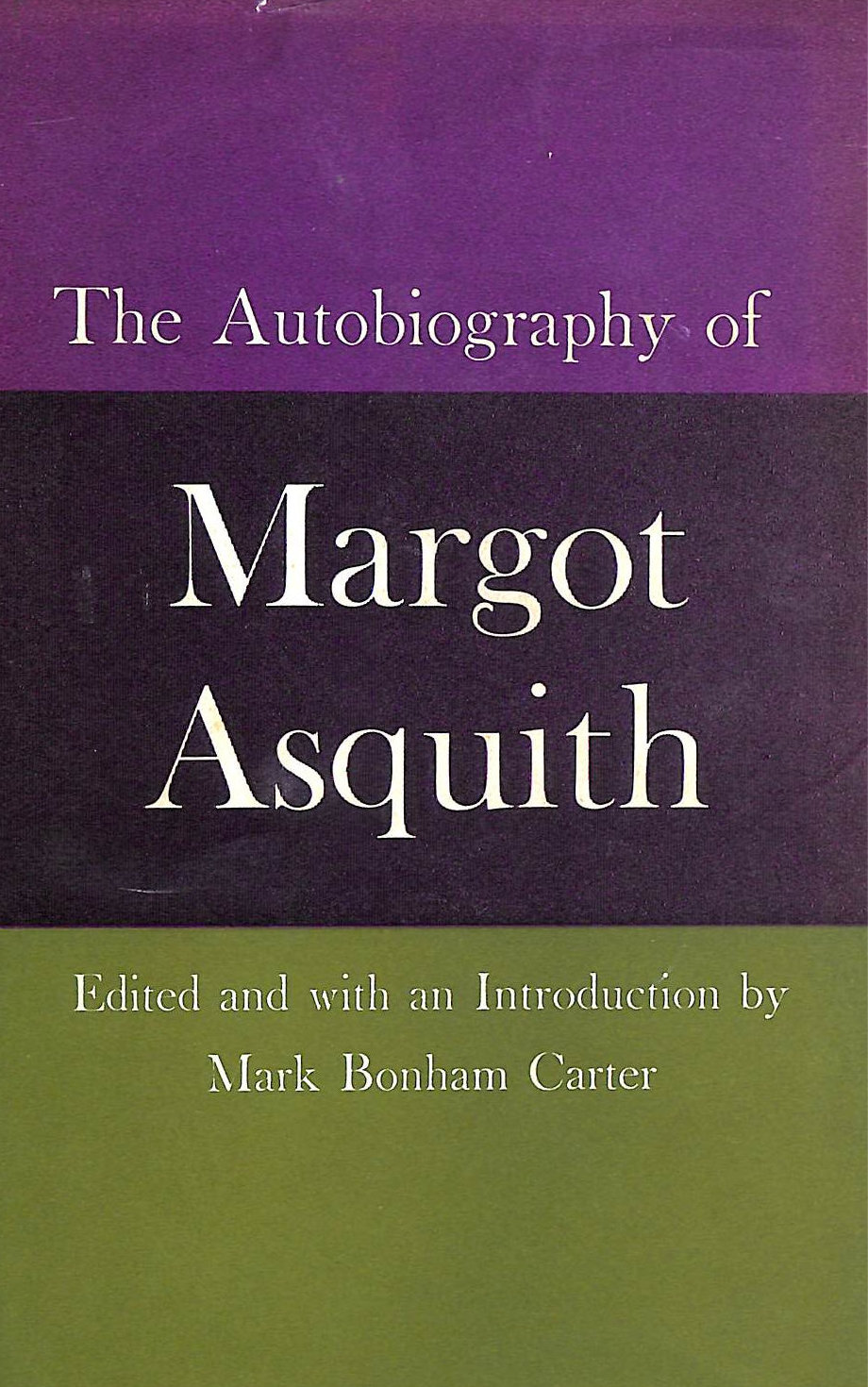 Image for The autobiography of Margot Asquith