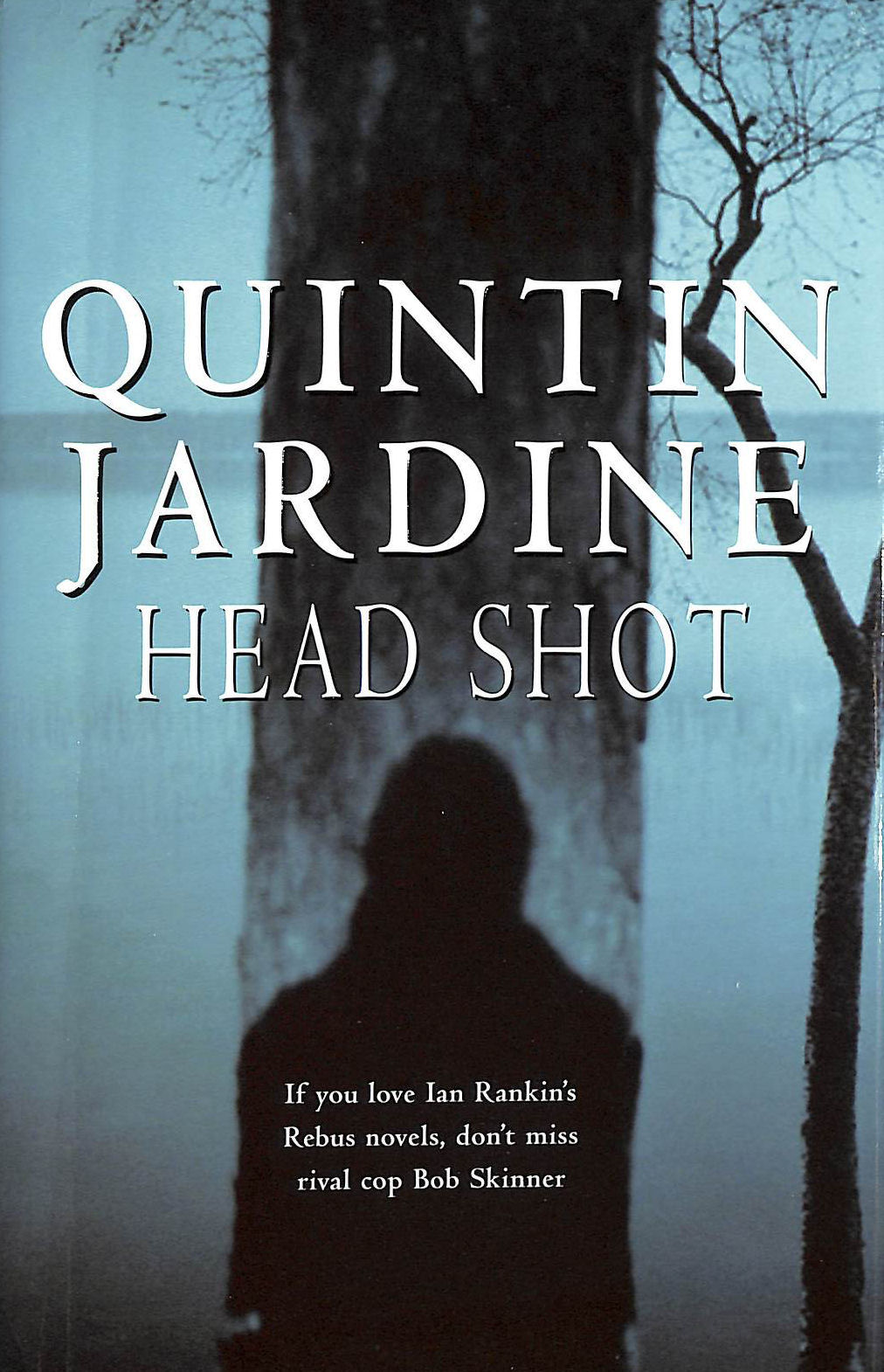 Image for Head Shot (Bob Skinner series, Book 12): A thrilling crime novel of murder and intrigue