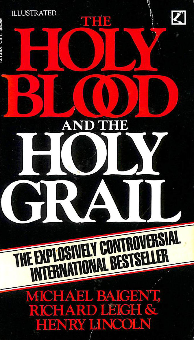 Image for The Holy Blood and the Holy Grail