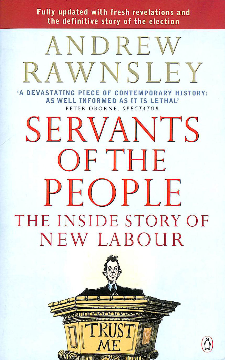 Image for Servants of the People: The Inside Story of New Labour