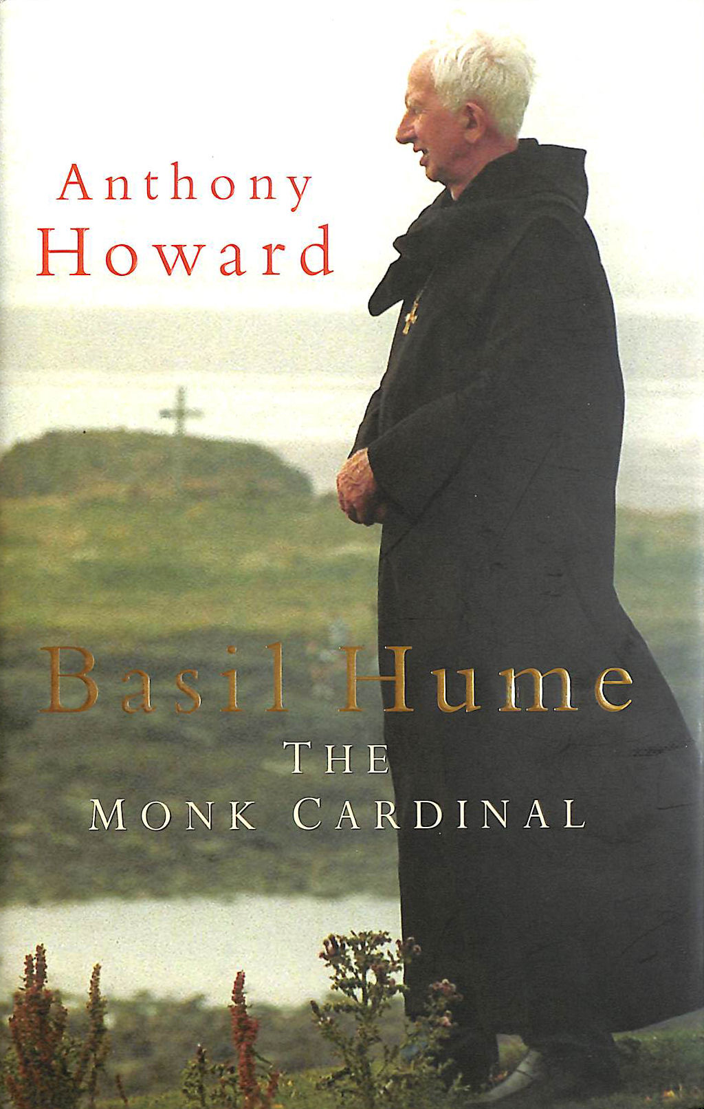 Image for Basil Hume: The Monk Cardinal