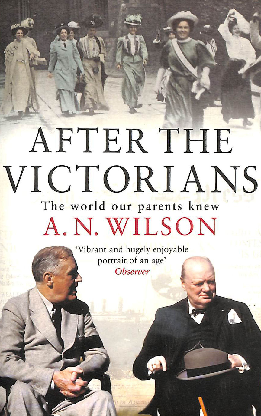 Image for After The Victorians: The World Our Parents Knew