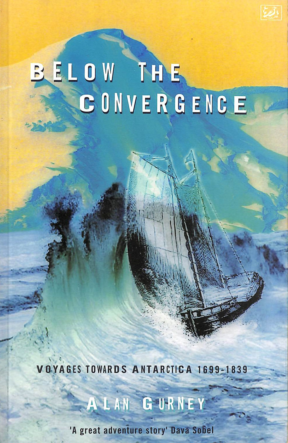 Image for Below The Convergence: Voyages Towards Antarctica 1699-1839