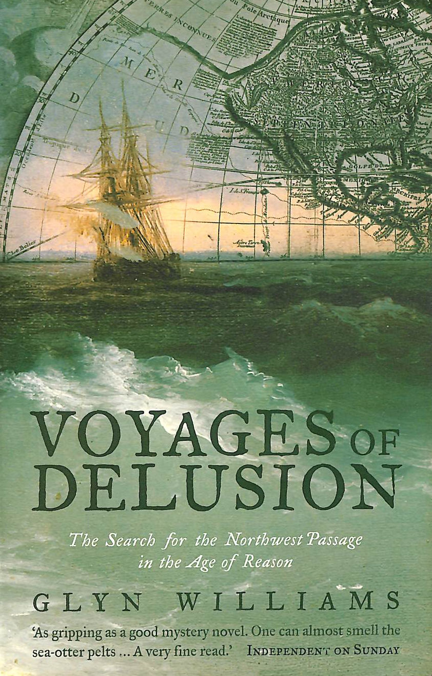 Image for Voyages of Delusion: The Search for the North West Passage in the Age of Reason