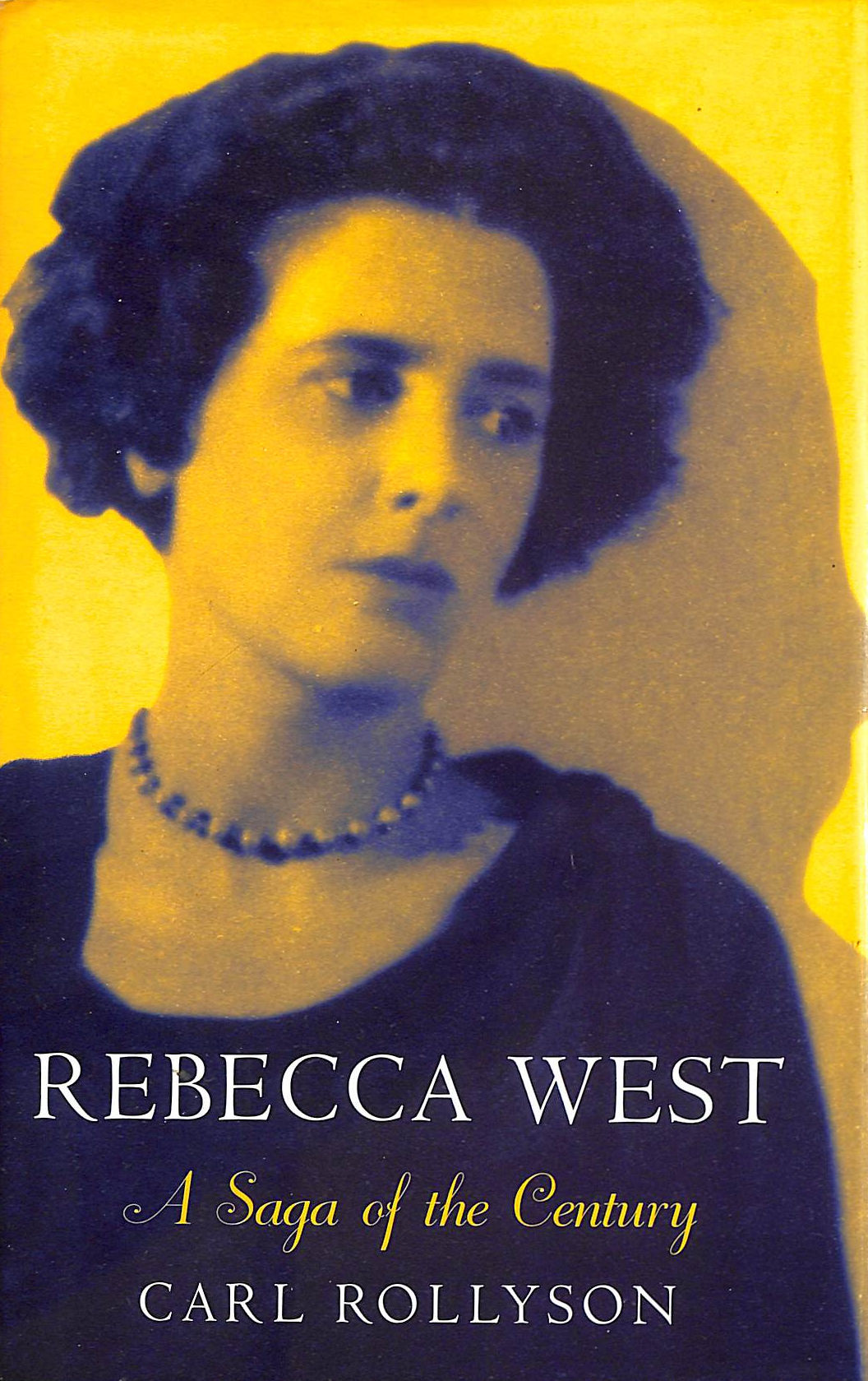 Image for Rebecca West: A Saga of the Century