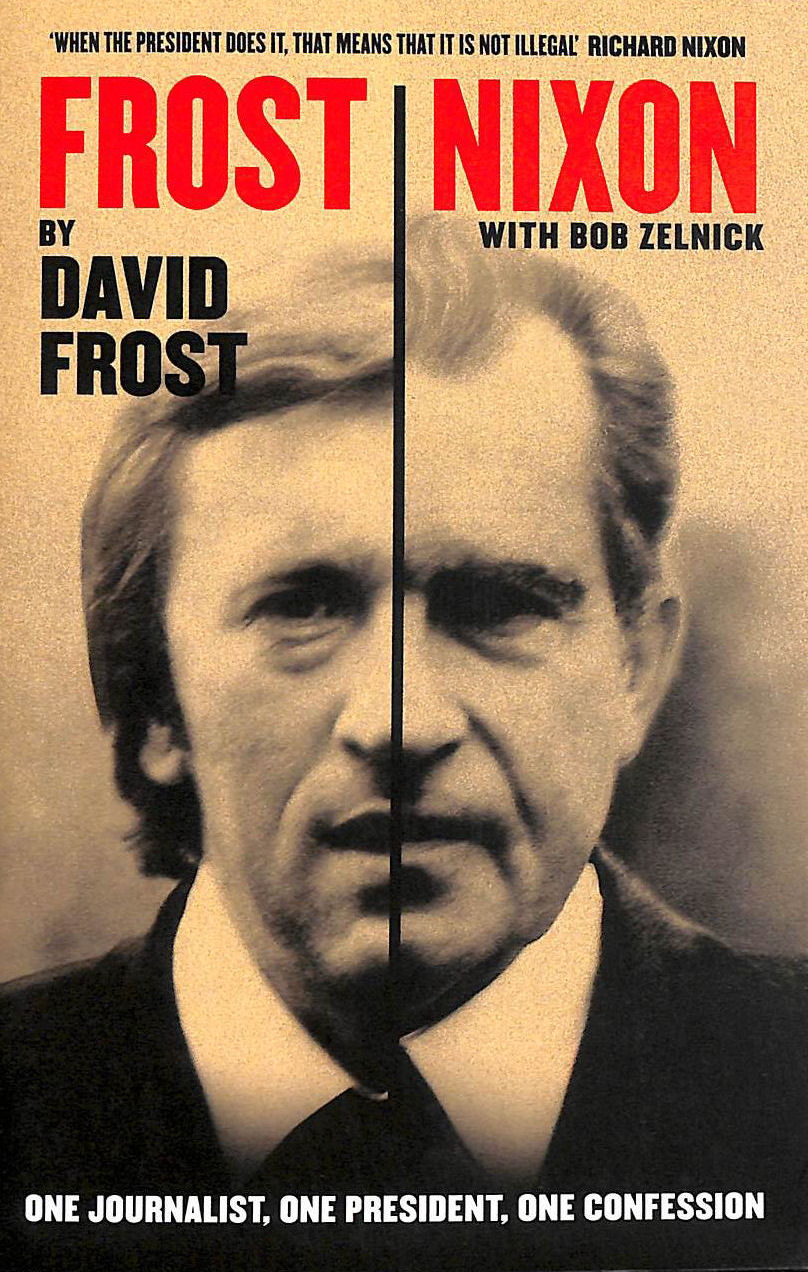 Image for Frost / Nixon: One Journalist, One President, One Confession