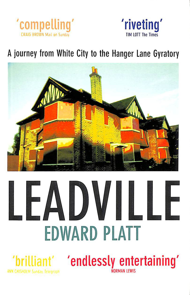 Image for Leadville: A Biography of the A40