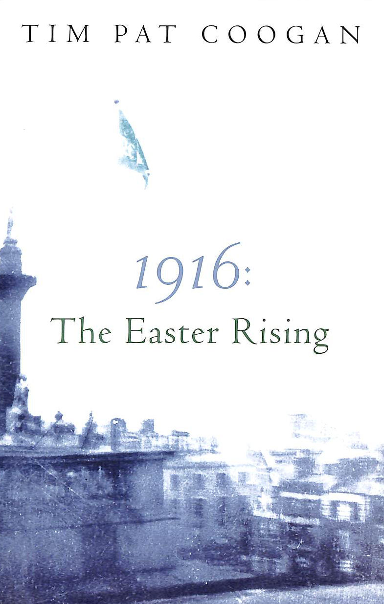 Image for 1916: The Easter Rising