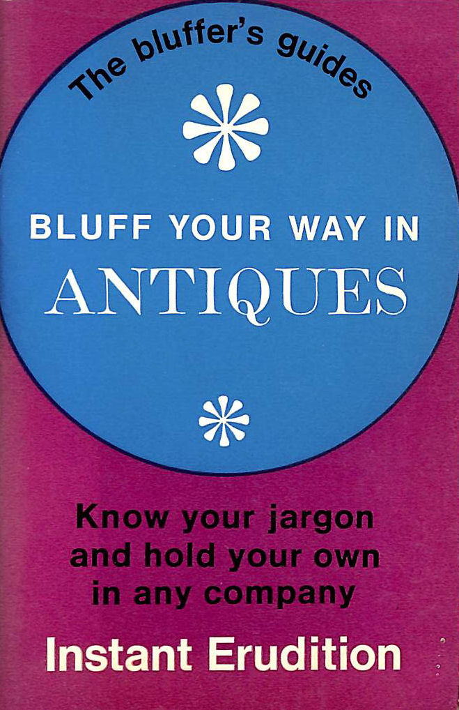 Image for Antiques (Bluffer's Guides)