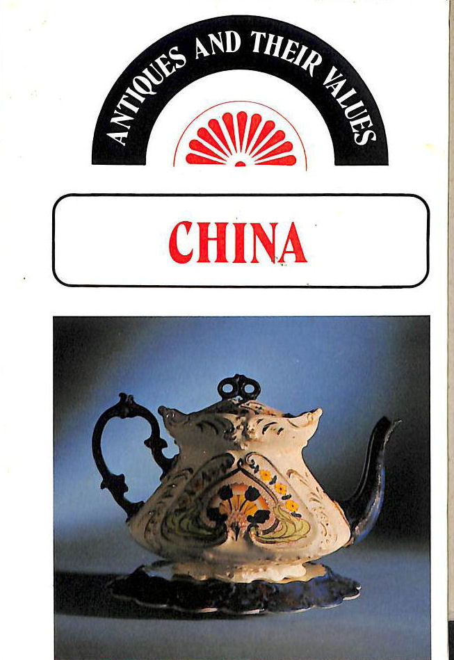 Image for China (Antiques & Their Values)