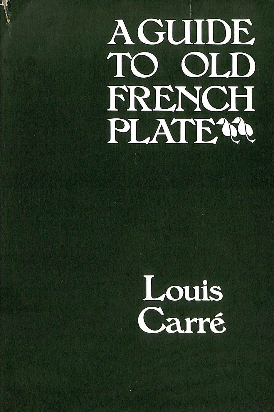 Image for Guide to Old French Plate