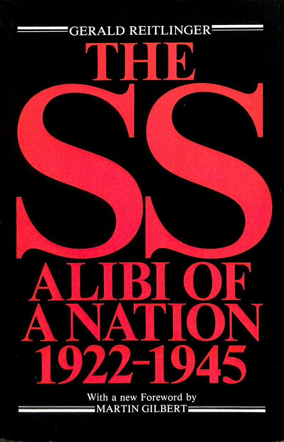 Image for The SS: Alibi of a Nation, 1922-45