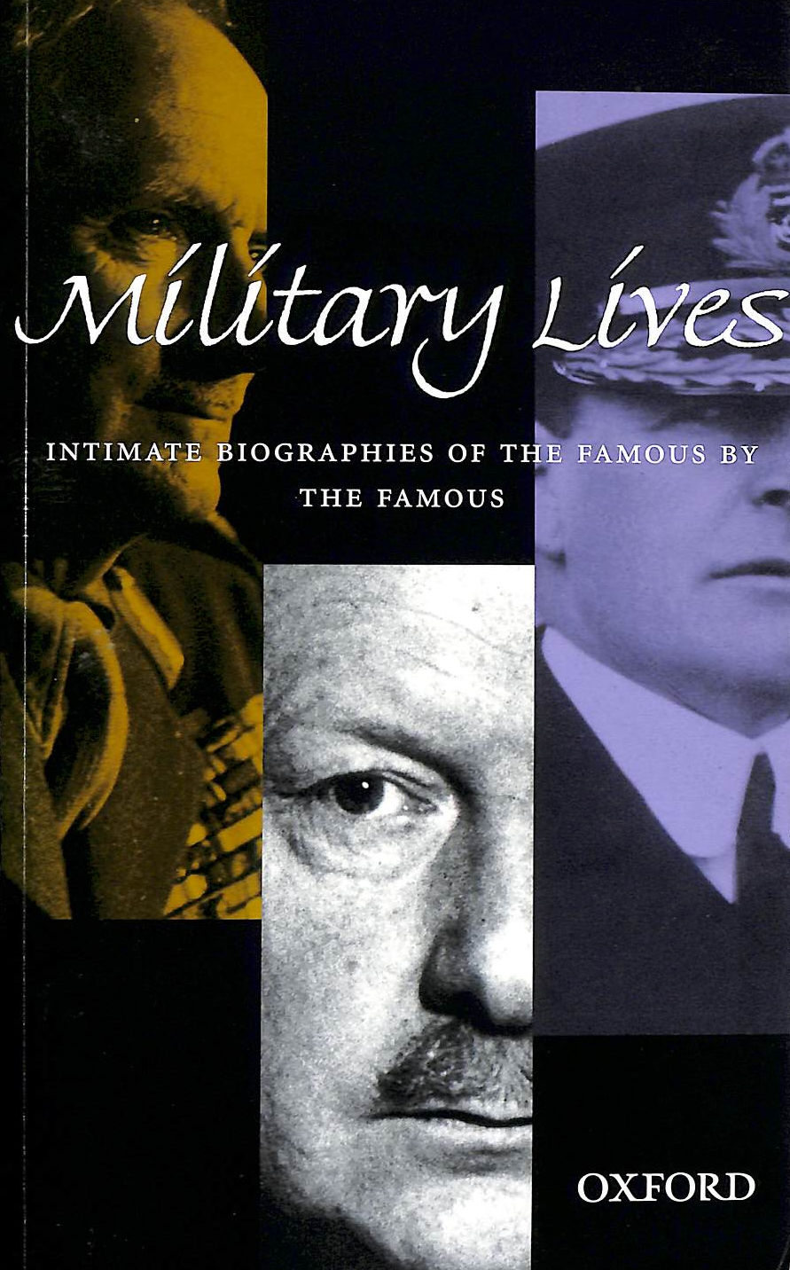 Image for Military Lives: Intimate Biographies of the Famous by the Famous