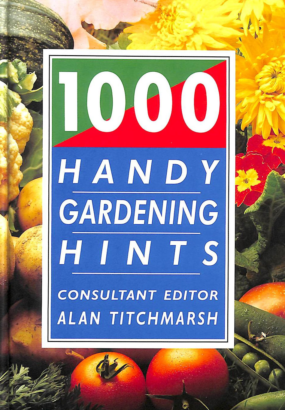 Image for 1000 Handy Gardening Hints