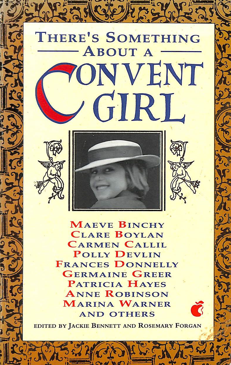 Image for There's Something About a Convent Girl