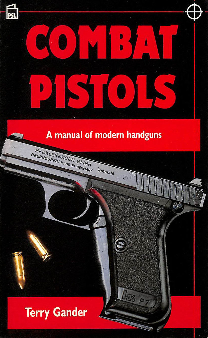 Image for Combat Pistols: Manual of Modern Handguns (Modern weapons of the world)