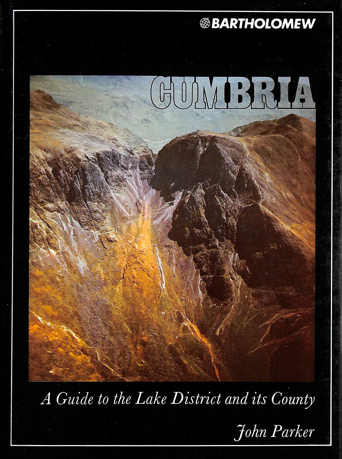 Image for Cumbria: A Guide to the Lake District and its County