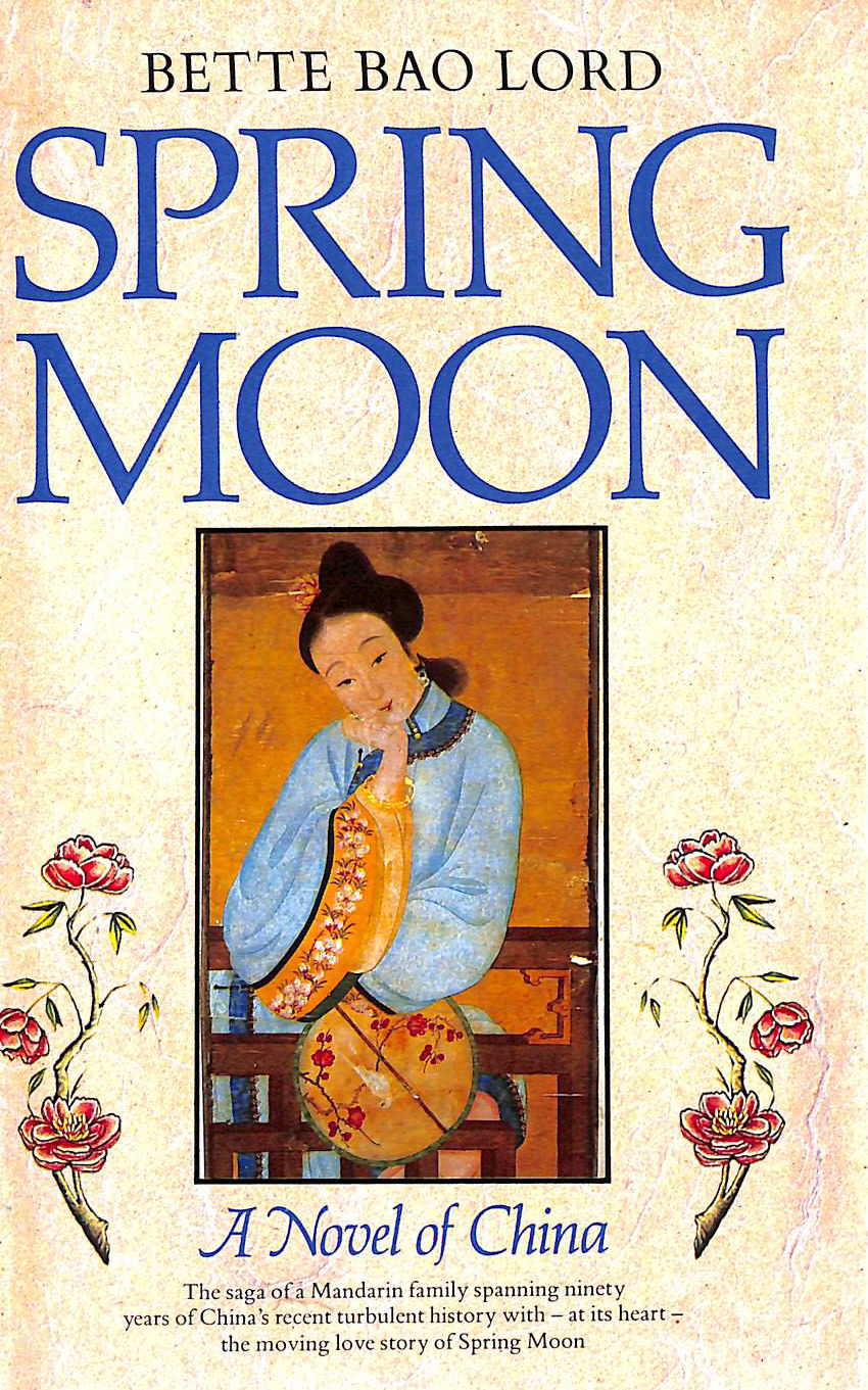 Image for Spring Moon: A Novel of China