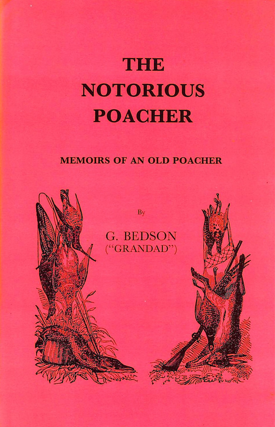 Image for Notorious Poacher (Field sports library)