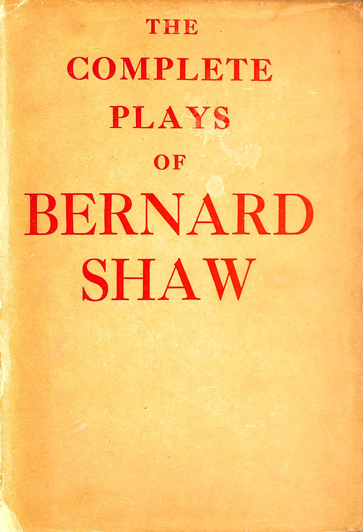 Image for The complete plays of Bernard Shaw.