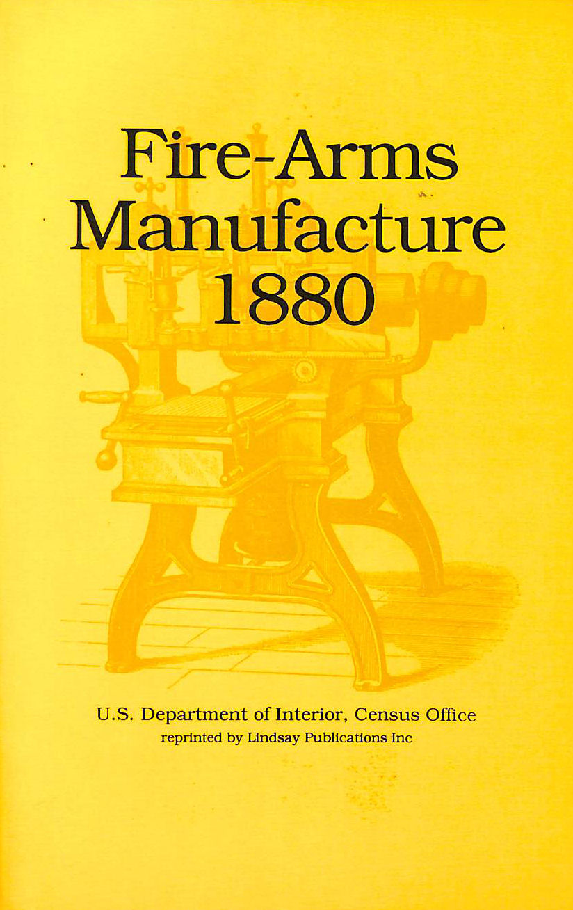 Image for Fire-Arms Manufacture 1880