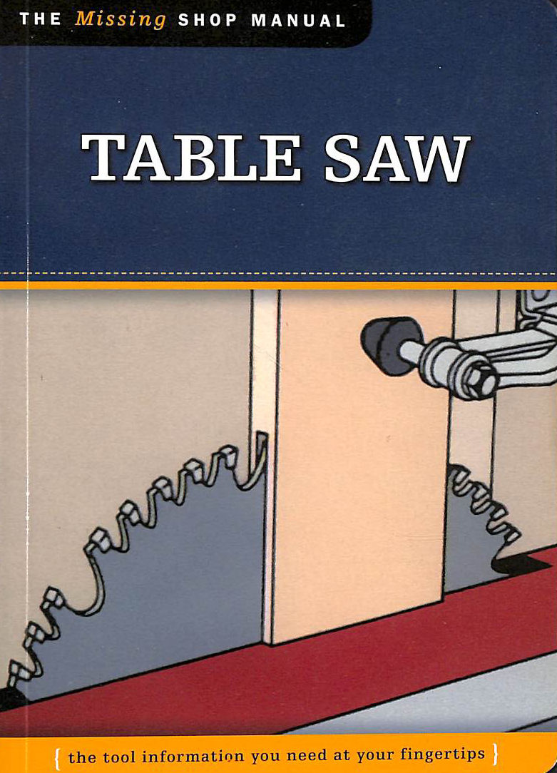 Image for Table Saw (Missing Shop Manual) (Missing Shop Manuals)