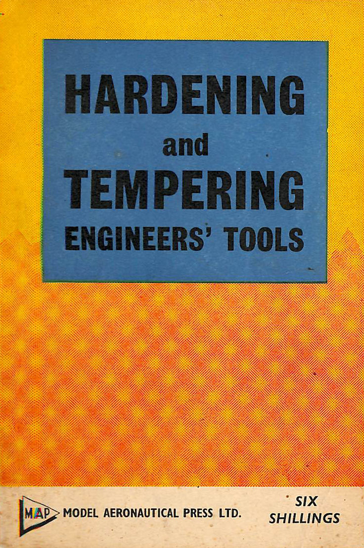 Image for Hardening and tempering engineers' tools