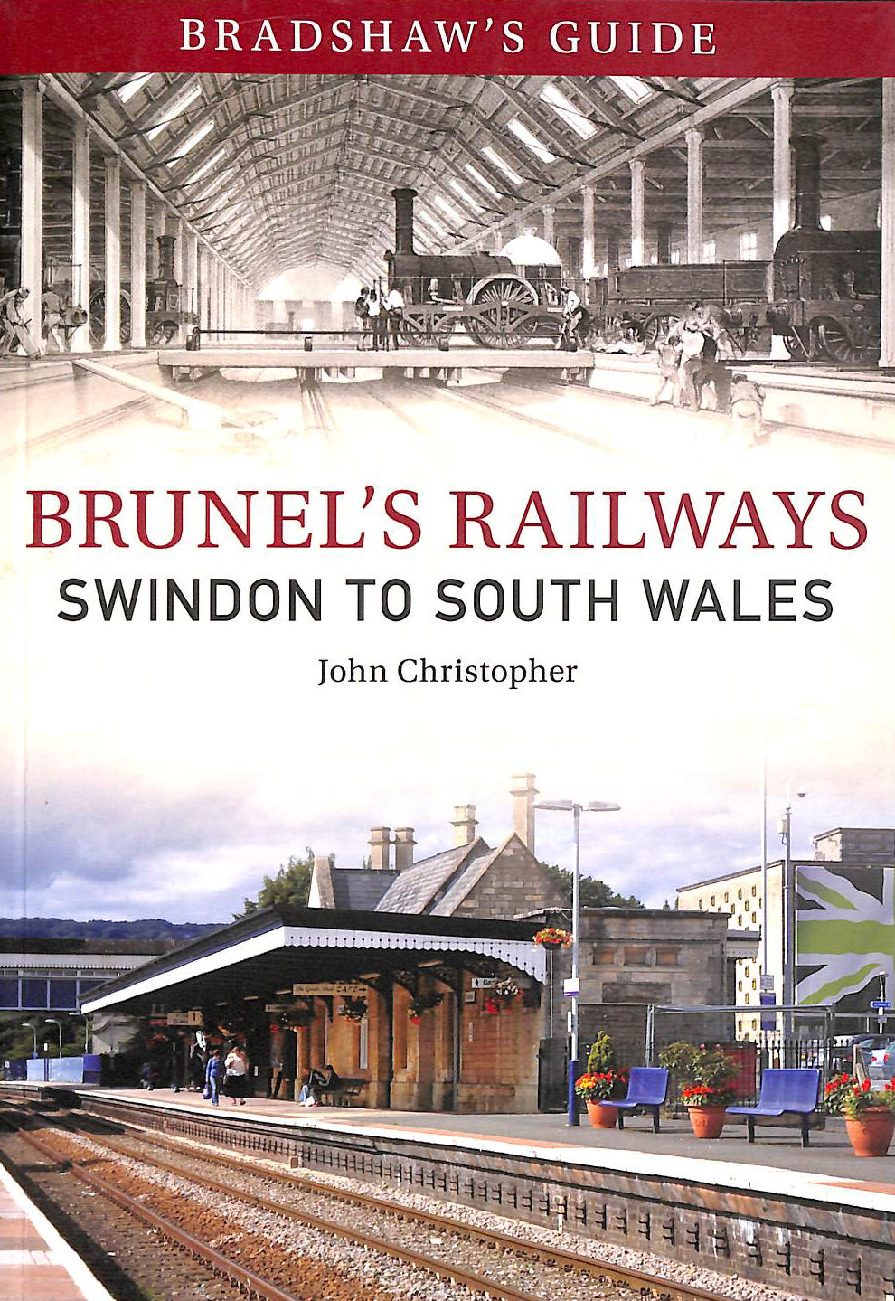 Image for Bradshaw's Guide Brunel's Railways Swindon to South Wales: Volume 2