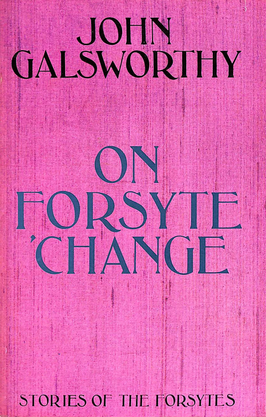 Image for On Forsyte 'Change