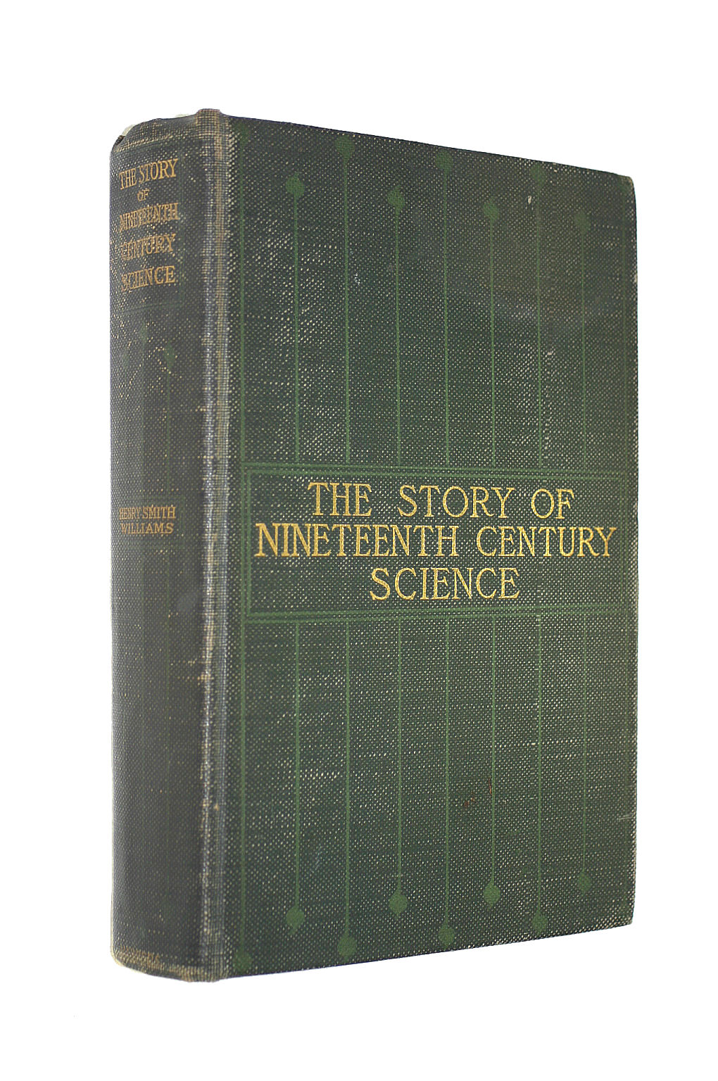 Image for The Story of Nineteenth-Century Science