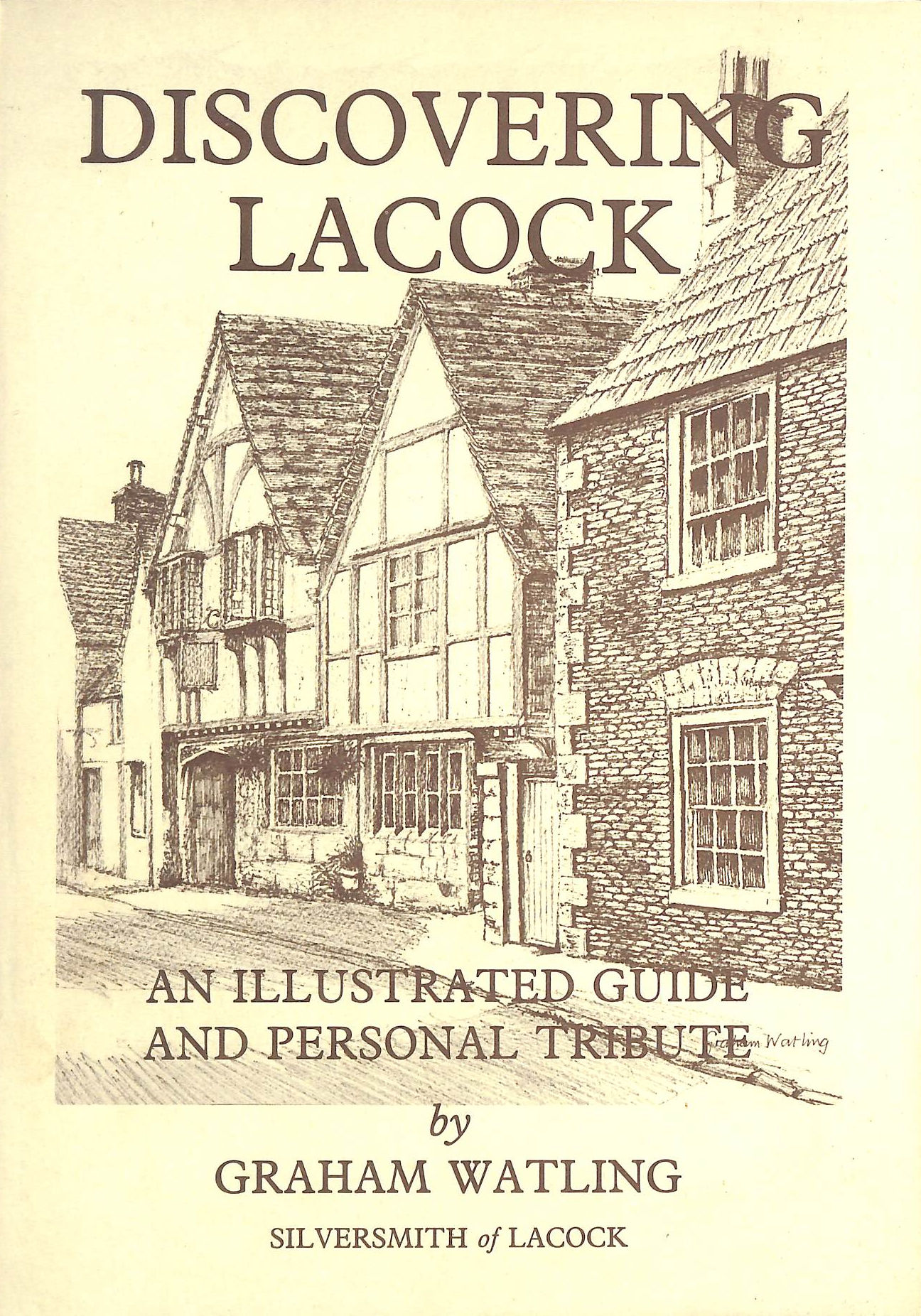 Image for Discovering Lacock: an illustrated guide and personal tribute