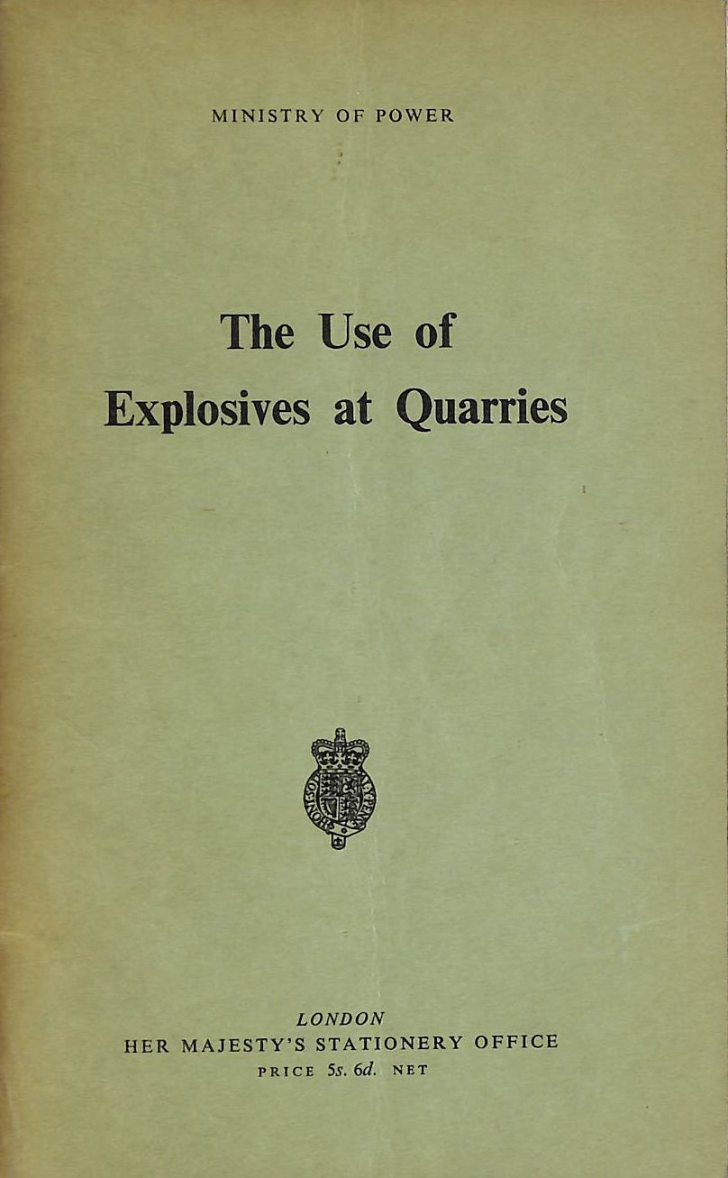 Image for The Use of Explosives at Quarries